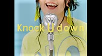 水樹奈々「Knock U down」MUSIC CLIP