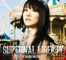 10th Album 『SUPERNAL LIBERTY』 初回限定盤(CD+BD)