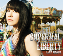 10th Album 『SUPERNAL LIBERTY』 初回限定盤(CD+DVD)